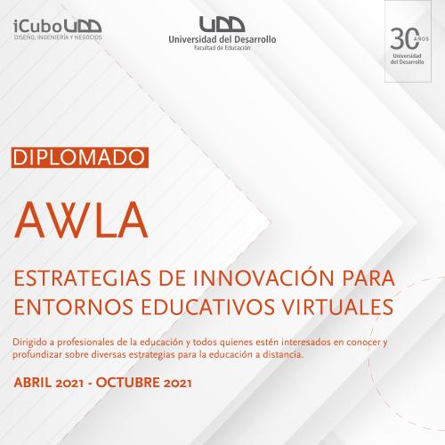 I versión: Diplomado Awla entrega las estrategias de innovación claves para potenciar el aprendizaje a distancia